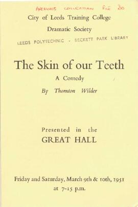 The Skin of our Teeth, 9-10 March 1951.