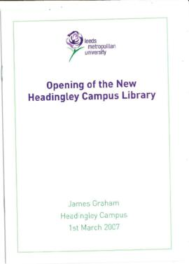 Opening of the new Headingley Campus Library. 1 March 2007.