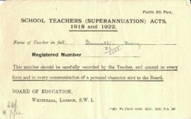 School Teachers (Superannuation) Acts 1918 and 1922. Bennett, Harry. Form 60 Pen