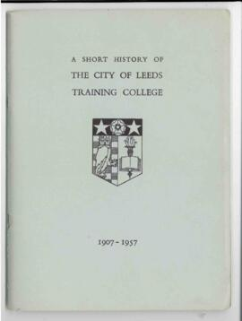 A Short History of the City of Leeds Training College 1907-1957