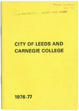 City of Leeds and Carnegie College 1976-77. Prospectus.