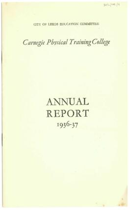 City of Leeds Education Committee. Carnegie Physical Training College. Annual report 1936-37.