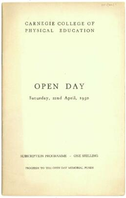 Carnegie College of Physical Education. Open Day Programme. 22 April 1950.