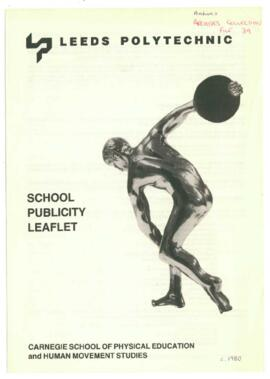 Leeds Polytechnic. Carnegie School of Physical Education and Human Movement Studies. School Publicity Leaflet.